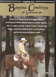 Bayou Cowboys of Louisiana